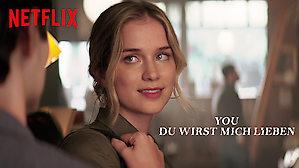 Netflix Du Wirst Mich Lieben